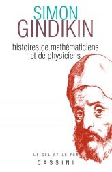 Histoires de mathématiciens et de physiciens