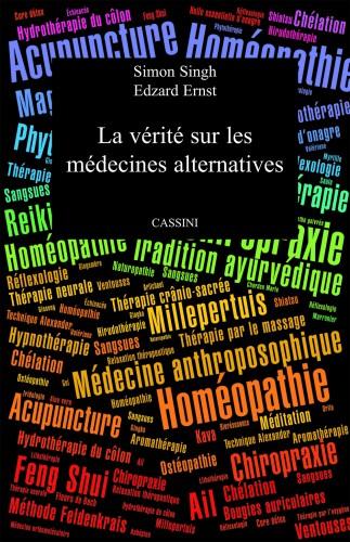 La vérité sur les médecines alternatives