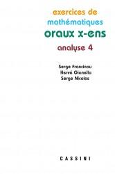 Exercices de mathématiques. Oraux X-ENS. Analyse 4.