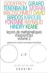 Leçons de mathématiques d'aujourd'hui, vol. 2