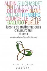 Leçons de mathématiques d'aujourd'hui, vol. 4