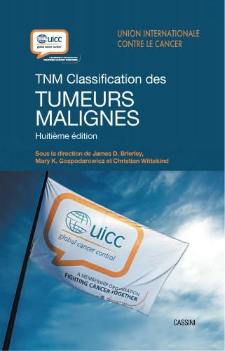 TNM. Classification des tumeurs malignes, 8e édition