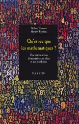 Qu'est-ce que les mathématiques ? Une introduction élémentaire aux idées et aux méthodes