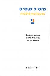 Oraux X-ENS Mathématiques (nouvelle série) vol. 2