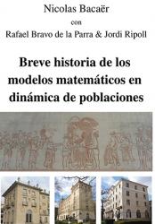 Breve historia de los modelos matemáticos en dinamicá de poblaciones
