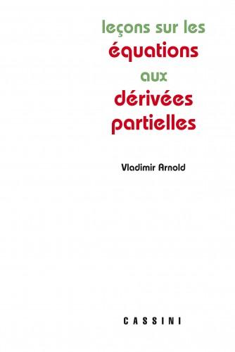 Leçons sur les équations aux dérivées partielles