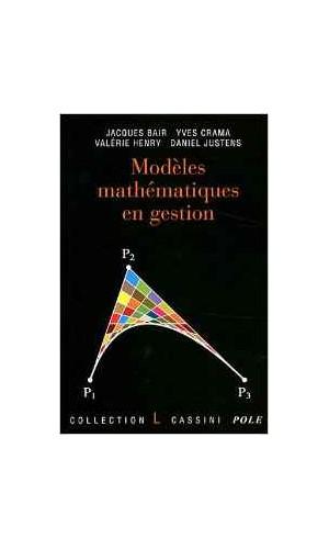 Modèles mathématiques en gestion